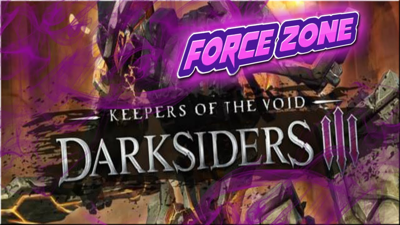 Darksiders 3 - Keepers of the Void - Storm Zone - P2