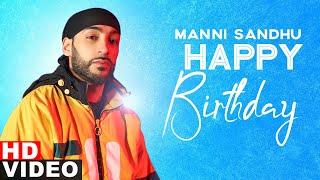 Birthday Wish | Manni Sandhu | Birthday Special | Latest Punjabi Songs 2020 | Speed Records