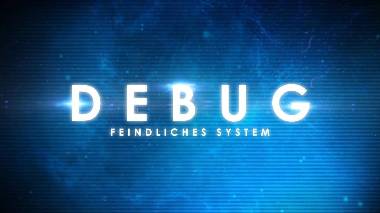 debug – feindliches system