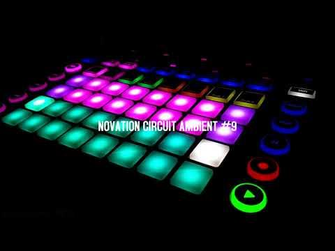 Novation Circuit Ambient #9