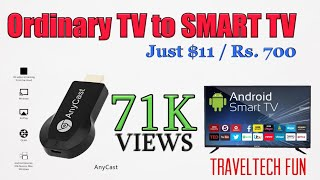 Ordinary TV to Smart TV in $11 | AnyCast MiraCast