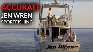 Fishing with Jen Wren Sportfishing