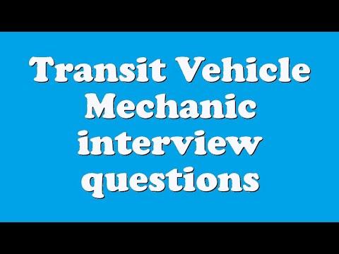 Transit Vehicle Mechanic interview questions