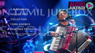 a r rahman soulful melody hits collection 1992 to 2015 tamil jukebox part 1