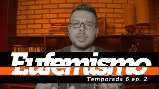Eufemismo - David Mesquita Vlog