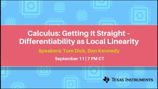 Webinar: Calculus: Getting It Straight – Differentiability as Local Linearity