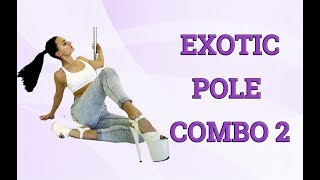 Exotic pole combo 2 and 5 exotic moves