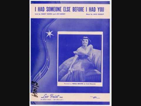 Teresa Brewer - I Had Someone Else Before I Had You (1954)