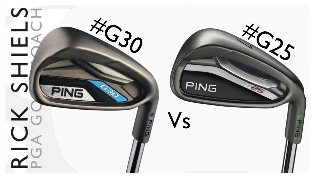 PING G30 Vs PING G25 IRONS - YouTube