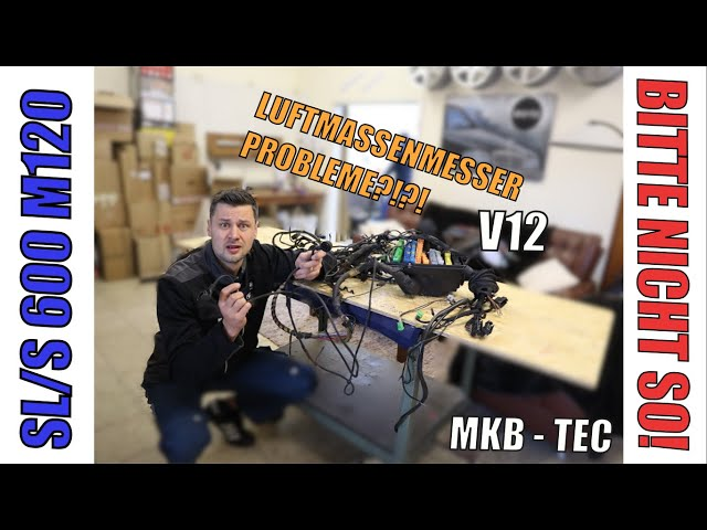 MKB TEC | Mercedes M120 Luftmassenmesser Leitungssatz SL/S 600 Ein/Ausbau V12