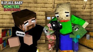 Monster School : RIP ALL BABY Monsters LAST PART (Sad story) -  With Herobrine vs Herobrine