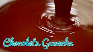 How to Make Chocolate Ganache & 3 Ways to Use It - Gemma's Bold Baking Basics Ep 31 Compress