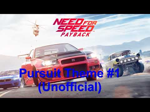Need for Speed Payback - Pursuit Theme #1 (Unofficial)