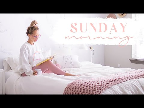 SUNDAY MORNING ROUTINE | Relax + Reset For The Week! ✨