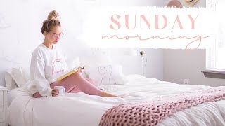 SUNDAY MORNING ROUTINE  Relax  reset for the week