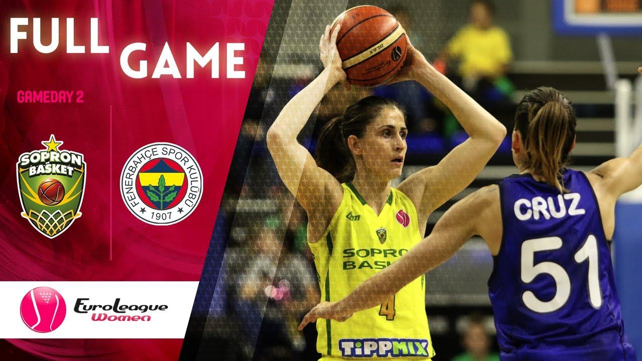 Sopron Basket v Fenerbahce Oznur Kablo - Full Game - EuroLeague Women 2019