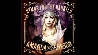 Amanda Jenssen - Dry My Soul