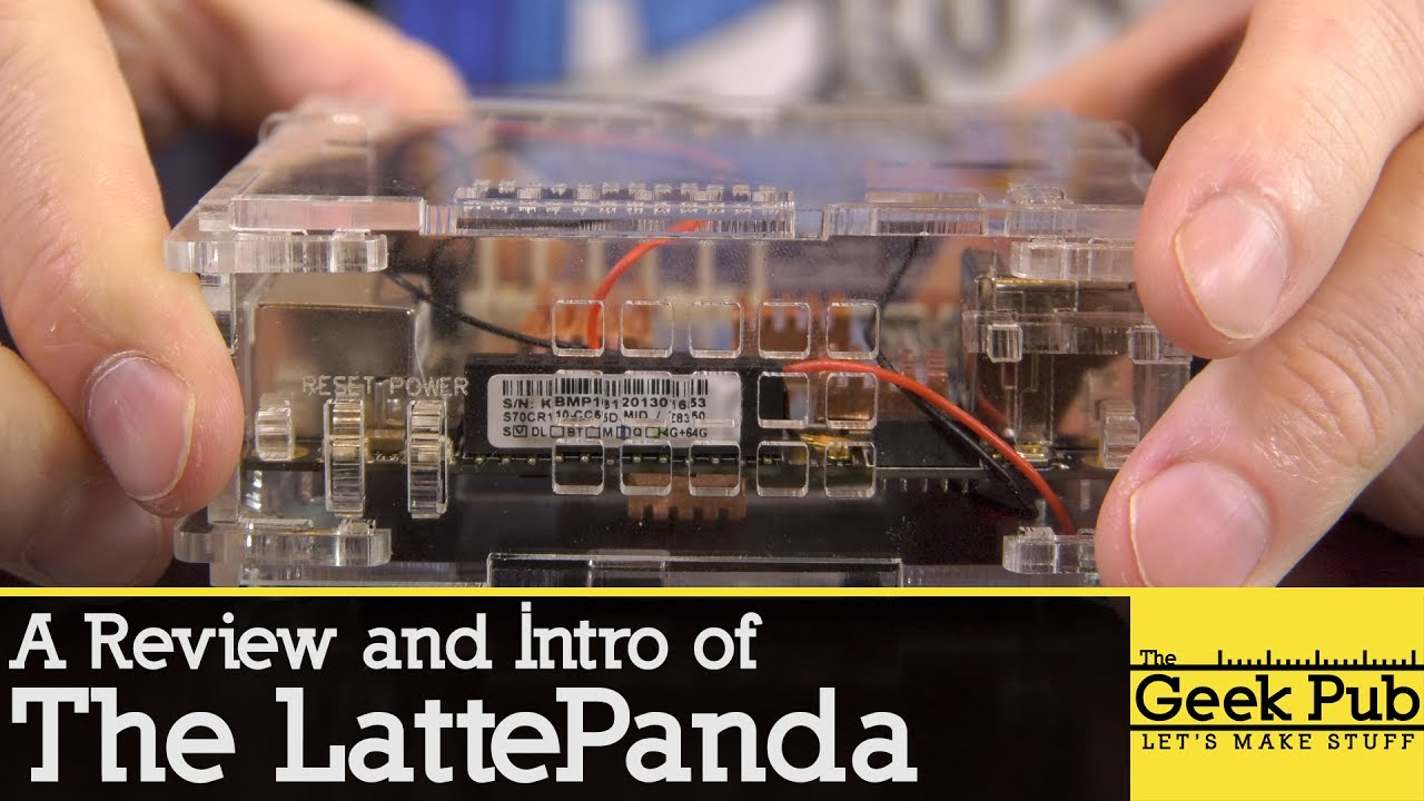 The LattePanda Single Board Computer (Intro) - The Geek Pub