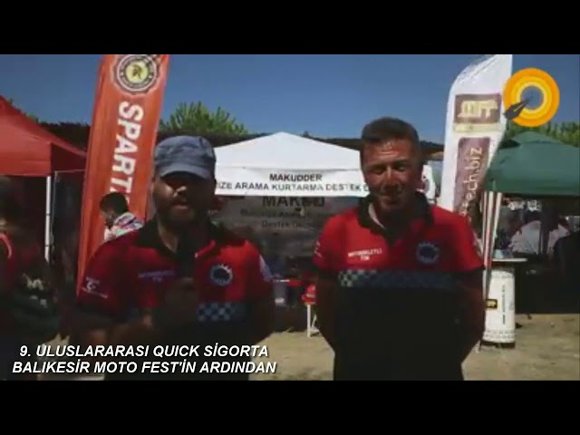 9  ULUSLARARASI QUICK SİGORTA BALIKESİR MOTO FEST'İN ARDINDAN