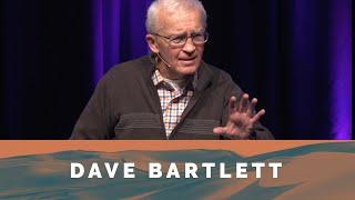 The Way Forward: Encouragement - Dave Bartlett