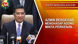 Video Azmin bergegas, menghadap Agong, minta perkenan... download MP3, 3GP, MP4, WEBM, AVI, FLV Oktober 2018