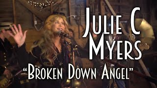 Julie C Myers- Broken Down Angel (Official Music Video)