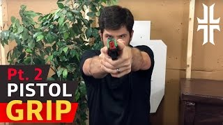 How to Grip a Pistol: Tips & Tricks