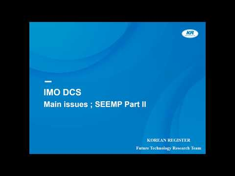 How to develop SEEMP(Ship energy efficiency management plan) Part 2 for IMO DCS - Korean Register