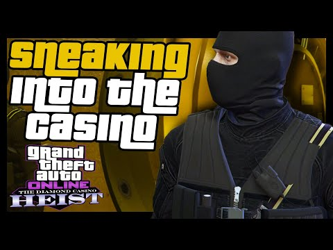 Silent And Sneaky Into The Diamond Casino In GTA 5 Online (Stealth Heist Guide)