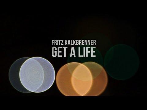 Fritz Kalkbrenner - Get a Life (Official Music Video)