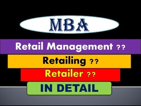 What is Retail Management ? ( MBA COURSE ) IN HINDI