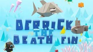 Обзор Derrick The Deathfin