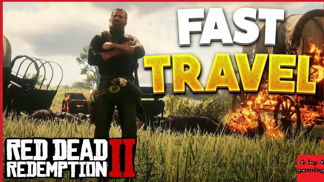 ريد ديد 2 | جميع طرق التنقل السريع (Fast Travel) في لعبة ريد ديد 2 ! | تنقل بسرعة ي زميل !!