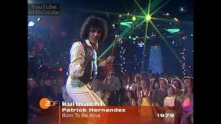 Patrick Hernandez - Born to Be Alive - 1979
