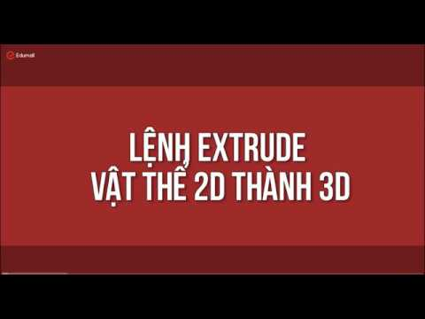 Tự học 3D max từ a-z bài 9 hướng dẫn sử dụng Lệnh Extrude chuyển từ 2D sang 3D  trong 3ds Max