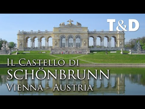 Il Castello di Schönbrunn - Vienna - Austria