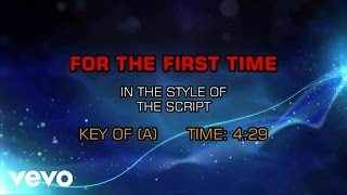 The Script - For The First Time (Karaoke)