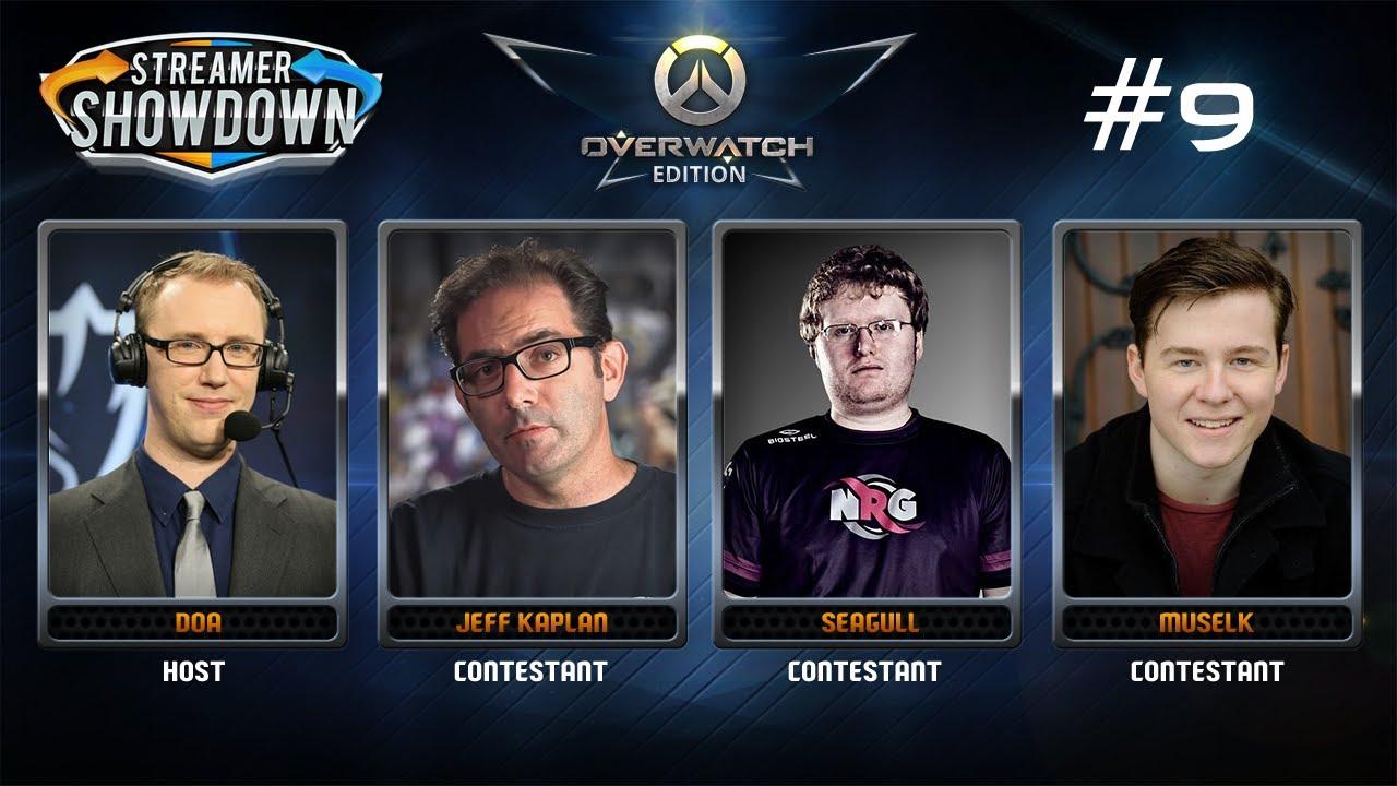 Streamer Showdown 9 Overwatch Anniversary Feat Jeff Kaplan Seagull Muselk Amp Doa YouTube