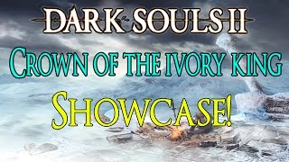 dark souls 2 crown of the ivory king dlc showcase all weapons items and spells