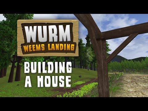 Download Youtube: Wurm Unlimited - Building a House - Gameplay