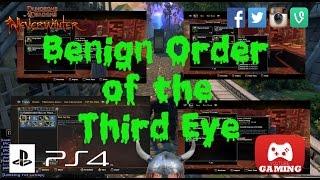 BENIGN Order of the Third Eye. NeverWinter PS4