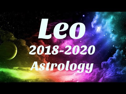 Leo Astrology 2018-2020 SOMETHING AMAZING Happens For You, SERIOUS MANIFESTING
