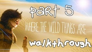 Where The Wild Things Are Walkthrough Part 5 (PS3, X360, Wii)