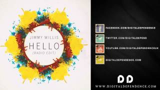 Jimmy Willis - Hello (Radio Edit) - Available 5th June