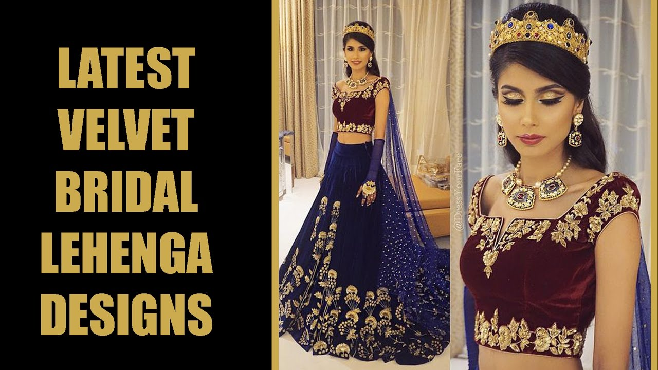 294b63188903 Exclusive Velvet Bridal Lehenga Designs - YouTube