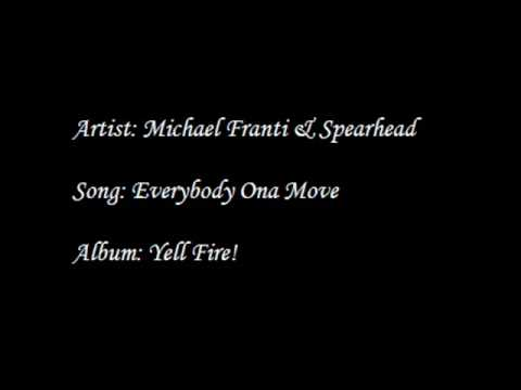 Michael Franti & Spearhead - Everybody Ona Move