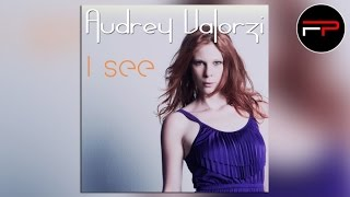 Audrey Valorzi - I See (DJ Zorneus & Friends Edit)
