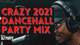 Crazy 2021 Dancehall Party Mix (Skillibeng, Intence, Shenseea)
