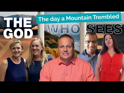 The Day A Mountain Trembled - THE GOD WHO SEES
