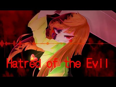 UnderEvil Chara - Hatred of the Evil (Megalo Strike Back Remix by Ryn ) | Official video